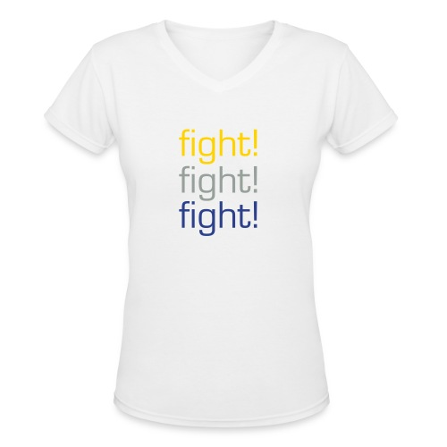 Fight! Fight! Fight! - Women's V-Neck T-Shirt