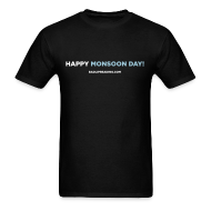 T-Shirts ~ Men's T-Shirt ~ HAPPY MONSOON DAY!
