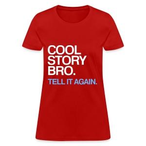 General - Cool Story Bro (Blue) - Women's T-Shirt