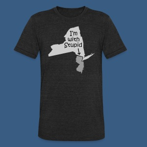 I'm with Stupid (NJ) - Unisex Tri-Blend T-Shirt by American Apparel