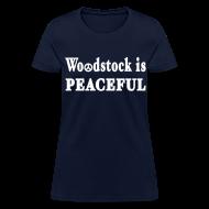 Women's T-Shirts ~ Women's T-Shirt ~ Woodstock is Peaceful Shirt by New York Old School
