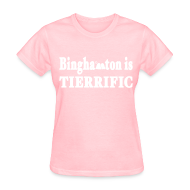 Women's T-Shirts ~ Women's T-Shirt ~ Binghampton is Tierrific Shirt by New York Old School