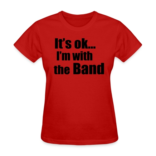 i'm with the band - Women's T-Shirt