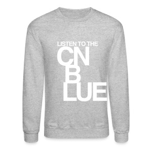 [CNB] Listen to the CN Blue - Crewneck Sweatshirt