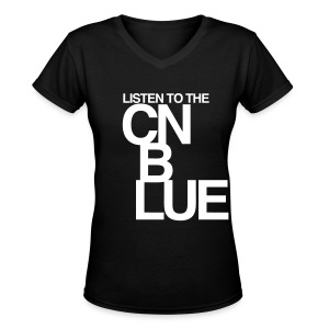 [CNB] Listen to the CN Blue - Women's V-Neck T-Shirt