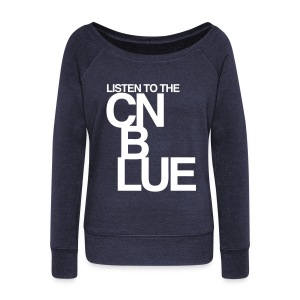 [CNB] Listen to the CN Blue - Women's Wideneck Sweatshirt