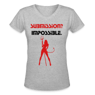 Women's T-Shirts ~ Women's V-Neck T-Shirt ~ Submission? Impossible.