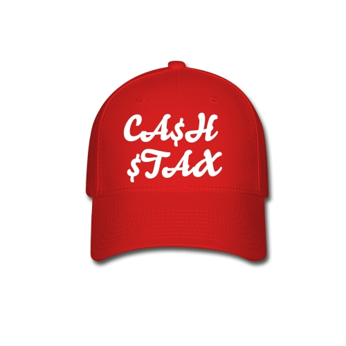 ball cap  CA$H $TAX  white print  - Baseball Cap