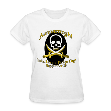 Talk Like a Pirate Day T-Shirt T-Shirt | Spreadshirt
