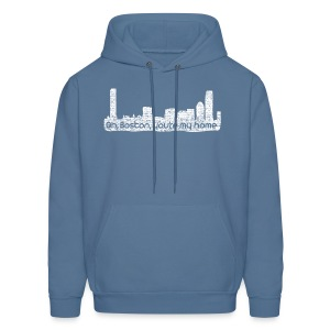 Boston You Are My Home - Men's Hoodie