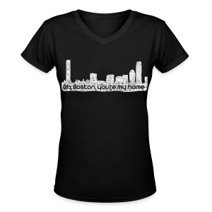 Boston You Are My Home - Women's V-Neck T-Shirt