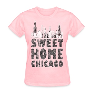 Old Sweet Home Chicago - Women's T-Shirt