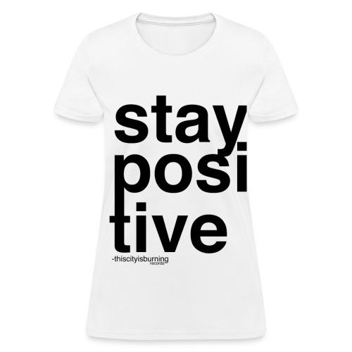 Stay Positive Sweater - Women's T-Shirt