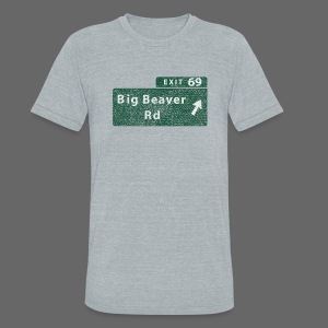 Distressed Big Beaver Exit 69 - Unisex Tri-Blend T-Shirt by American Apparel