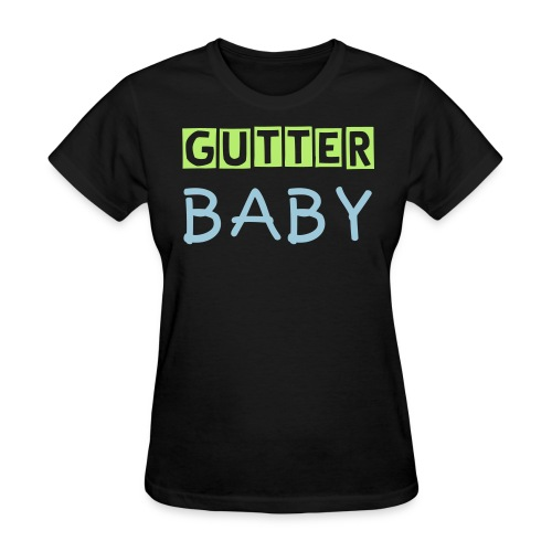 Gutter Baby Women's Standard Weight T-Shirt - Women's T-Shirt
