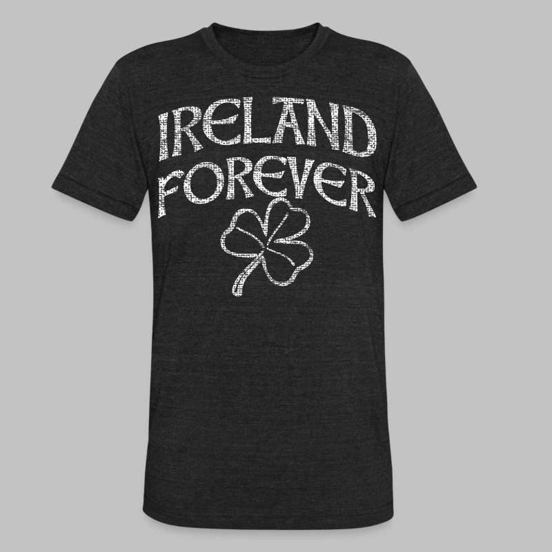 Ireland Forever - Unisex Tri-Blend T-Shirt by American Apparel