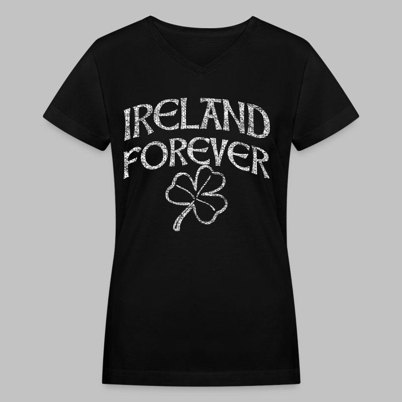 Ireland Forever - Women's V-Neck T-Shirt
