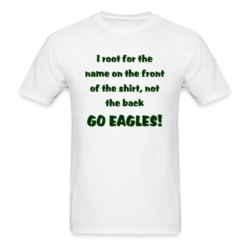 Root for the Eagles Tee - Men's T-Shirt
