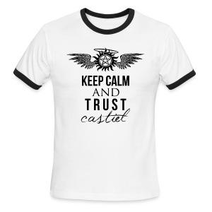 Keep Calm and Trust Castiel  - Men's Ringer T-Shirt