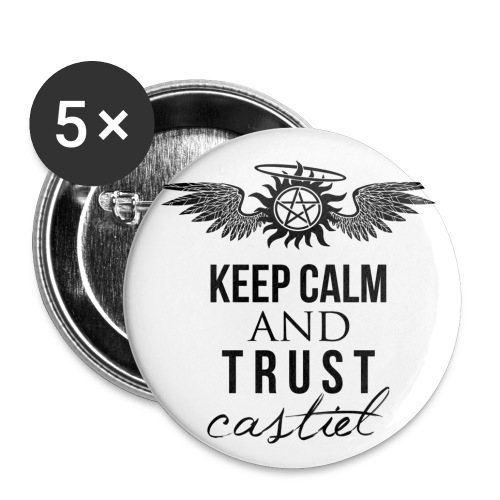 Keep Calm and Trust Castiel  - Large Buttons
