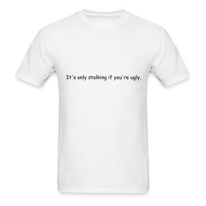 Stalking Men's Tee - Men's T-Shirt