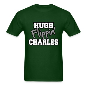 Hugh Flippin' Charles (Male) - Men's T-Shirt