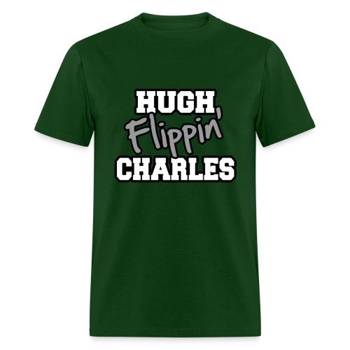 Hugh Flippin' Charles (Male) - Men's T-Shirt
