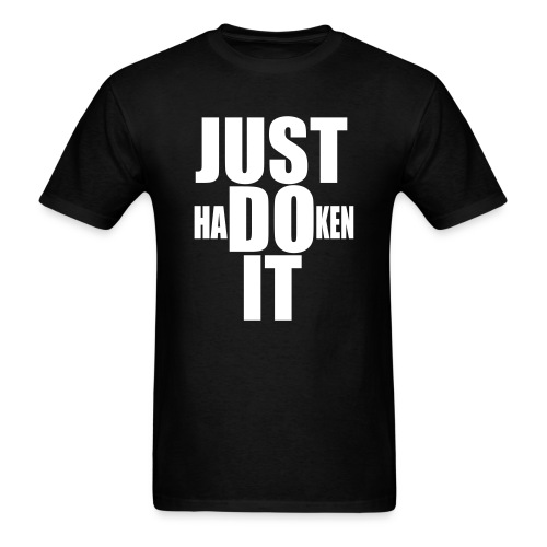 Just Hadoken It - Men's T-Shirt