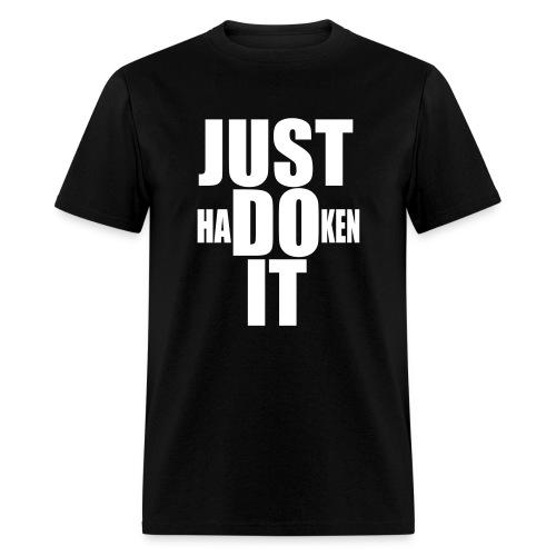 Just Hadoken It - Men's T-Shirt