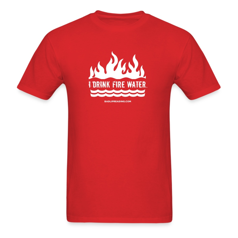 FIRE WATER - Men's T-Shirt