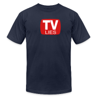 T-Shirts ~ Men's T-Shirt by American Apparel ~ TV LIES