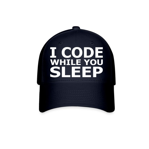 I Code While You Sleep Baseball Cap - Baseball Cap