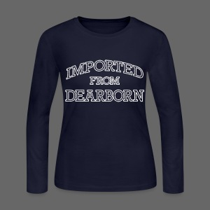 Imported From Dearborn - Women's Long Sleeve Jersey T-Shirt