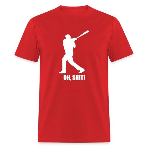 OH, S--T! T-Shirt - Men's T-Shirt