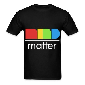 General - Mind over Matter - Men's T-Shirt