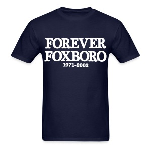 Forever Foxboro - Men's T-Shirt
