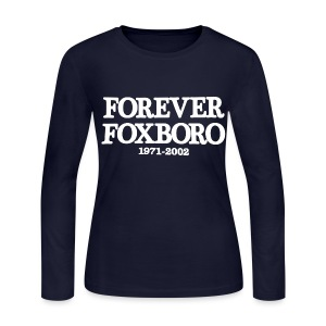 Forever Foxboro - Women's Long Sleeve Jersey T-Shirt