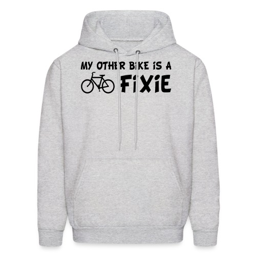 My Other Bike is a Fixie Men's Hoodie - Men's Hoodie