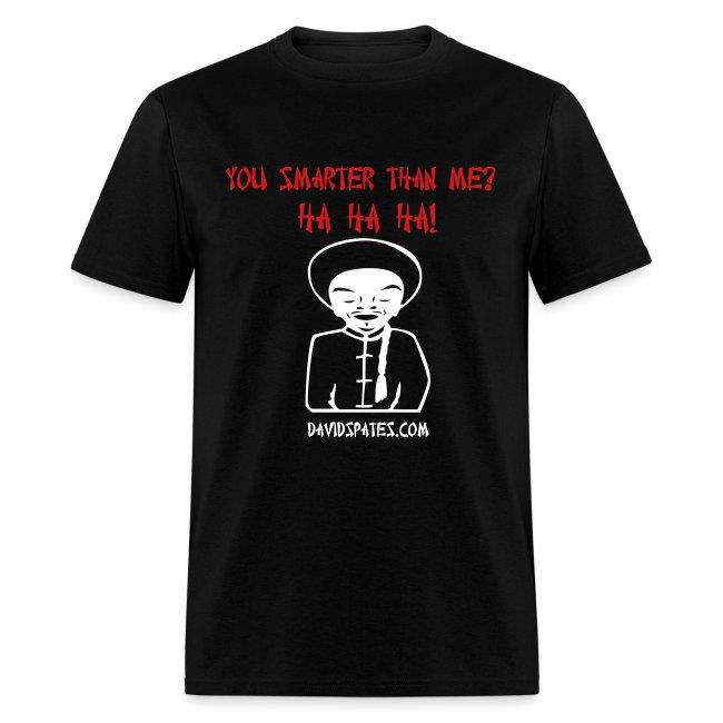 Mr Smart Azz - You Smarter Than Me Men's Standard Weight T-Shirt