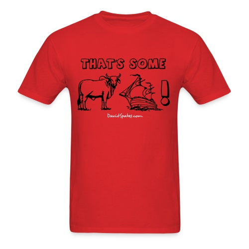That's Some Bull Ship -  Cartooned Men's Standard Weight T-Shirt - Men's T-Shirt