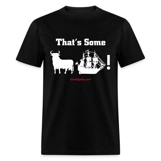That'some Bull Ship -  Men's Standard Weight T-Shirt -