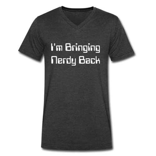 I'm Bringing Nerdy Back! - Men's V-Neck T-Shirt by Canvas