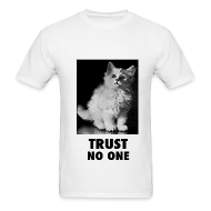 T-Shirts ~ Men's T-Shirt ~ Trust No One
