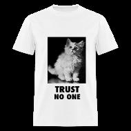 T-Shirts ~ Men's T-Shirt ~ Trust No One