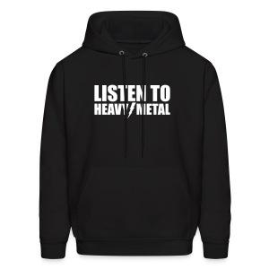Listen to Heavy Metal - Men's Hoodie