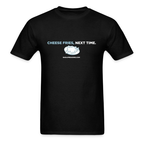 CHEESE FRIES - Men's T-Shirt