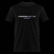 T-Shirts ~ Men's T-Shirt ~ CHEESEFRIES, NEXT TIME