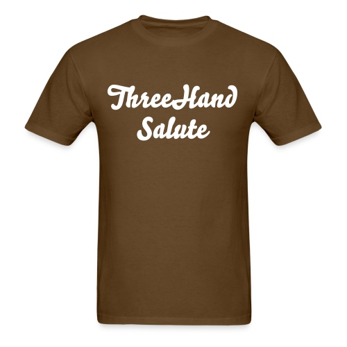 ThreeHandSalute Brown Shirt - Men's T-Shirt