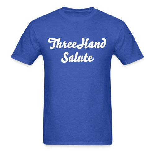 ThreeHandSalute R. Blue Shirt - Men's T-Shirt