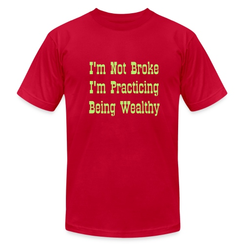 I'm Not Broke, I'm Practicing Being Wealthy - Men Short Sleeve - Men's Fine Jersey T-Shirt